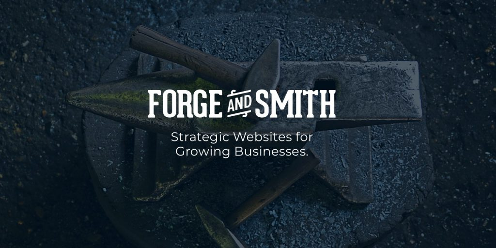 Forge and Smith, Web Design & Development